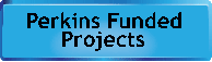 Perkins Funded Projects